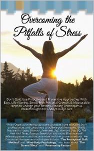 Overcoming the Pitfalls of Stress